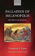 Palladius of Helenopolis: The Origenist…
