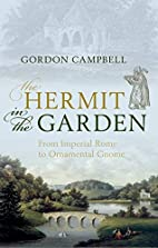 The Hermit in the Garden: From Imperial Rome…