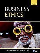 Business Ethics: Managing Corporate…