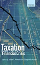 Taxation and the Financial Crisis by…