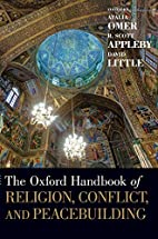The Oxford Handbook of Religion, Conflict,…
