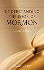 Understanding the Book of Mormon: A…