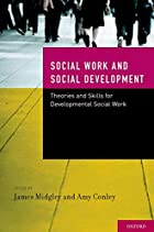 Social Work and Social Development: Theories…