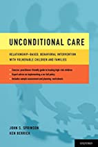 Unconditional Care: Relationship-Based,…