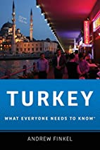 Turkey: What Everyone Needs to Know by…