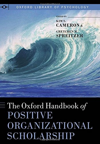 the-oxford-handbook-of-positive-organizational-scholarship-oxford-library-of-psychology