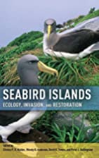 Seabird islands : ecology, invasion, and…