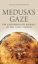 Medusa's Gaze: The Extraordinary…
