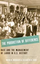 The Production of Difference: Race and the…