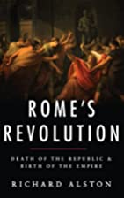 Rome's Revolution: Death of the…