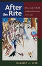 After the Rite: Stravinsky's Path to…