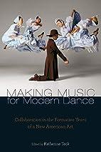 Making Music for Modern Dance: Collaboration…
