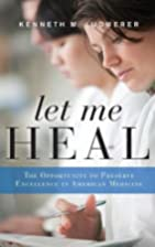 Let Me Heal: The Opportunity to Preserve…