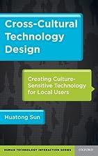 Cross-Cultural Technology Design: Creating…
