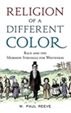 Religion of a Different Color: Race and the…