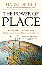 The Power of Place: Geography, Destiny, and…