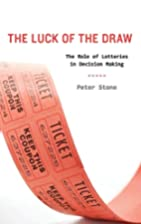 The Luck of the Draw: The Role of Lotteries…