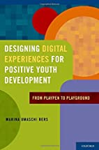 Designing Digital Experiences for Positive…
