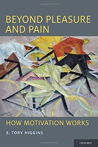 beyond-pleasure-and-pain-how-motivation-works