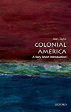Colonial America: A Very Short Introduction…