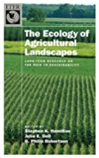 The Ecology of Agricultural Landscapes:…