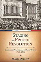 Staging the French Revolution: Cultural…