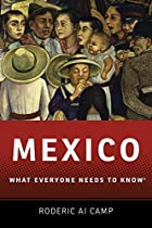 Mexico: What Everyone Needs to Know by…