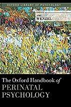 The Oxford Handbook of Perinatal Psychology…