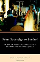 From Sovereign to Symbol: An Age of Ritual…