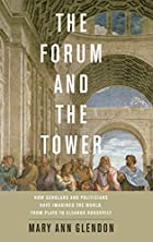 The Forum and the Tower: How Scholars and…