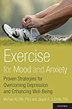 Exercise for Mood and Anxiety: Proven…