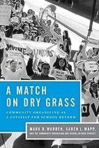 A Match on Dry Grass: Community Organizing…