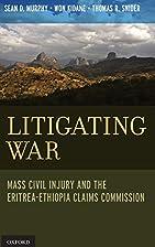 Litigating War - Arbitration of Civil Injury…