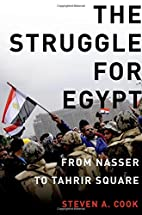 The Struggle for Egypt: From Nasser to…