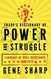 Sharp, Gene: Sharp's Dictionary of Power and Struggle: Language of Civil Resistance in Conflicts