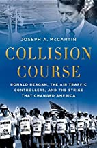 Collision Course: Ronald Reagan, the Air…