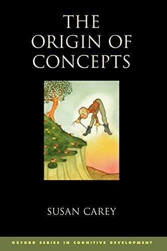 the-origin-of-concepts-oxford-series-in-cognitive-development