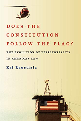 does-the-constitution-follow-the-flag-the-evolution-of-territoriality-in-american-law