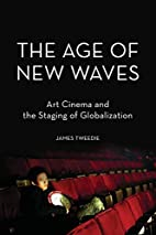 The Age of New Waves: Art Cinema and the…