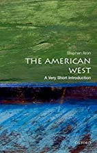 The American West: A Very Short Introduction…