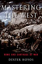 Mastering the West: Rome and Carthage at War…