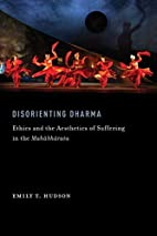 Disorienting Dharma: Ethics and the…