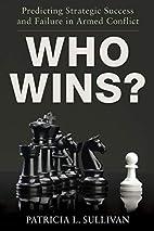 Who Wins?: Predicting Strategic Success and…