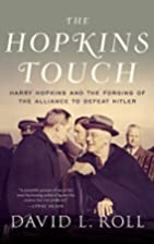 The Hopkins Touch: Harry Hopkins and the…