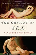 The Origins of Sex: A History of the First…