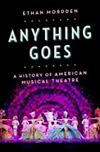 Anything Goes: A History of American Musical…
