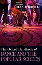 The Oxford Handbook of Dance and the Popular…