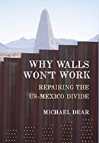 Why Walls Won't Work: Repairing the…