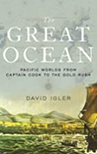 The Great Ocean: Pacific Worlds from Captain…