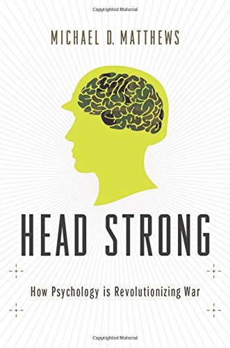 head-strong-how-psychology-is-revolutionizing-war